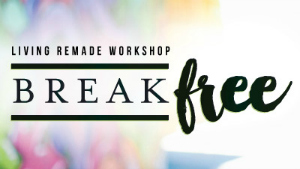 living_remade_break_free_300